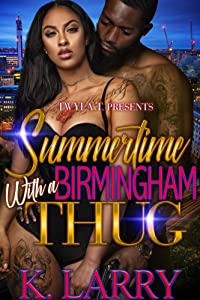 Summertime With A Birmingham Thug