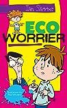 Eco Worrier