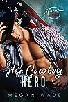 Her Cowboy Hero (American Heroes #7)