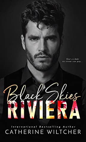 [ebook] Catherine Wiltcher Black Skies Riviera
