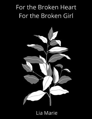 For the Broken Heart For the Broken Girl