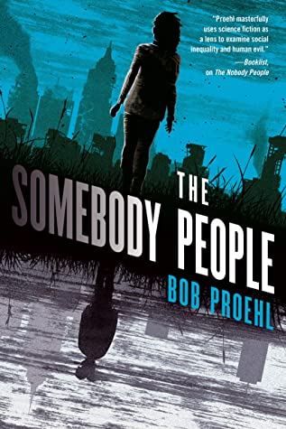 The Somebody People: A Novel (The Resonant Duology Book 2)
