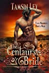 The Centaur's Bride (Mates for Monsters, #2)