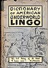 Dictionary of American Underworld Lingo by Hyman E. Goldin