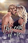 The End of Me (Change of Heart #1)