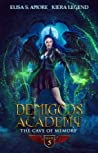 Demigods Academy - Book 5 (Season Two): The Cave Of Memory