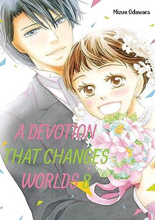 A Devotion That Changes Worlds Vol. 8