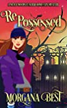 Repossessed: Funny Cozy Mystery