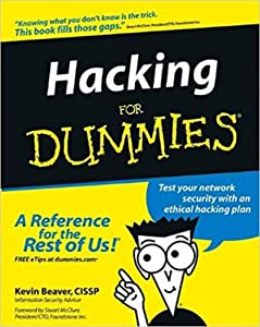 Hacking for Dummies: Test your network security with an ethical hacking plan