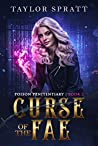 Curse of the Fae (Poison Penitentiary, #2) ebook review