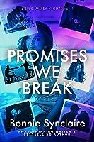 Promises We Break (Blue Valley Nights Book 1)