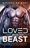 Loved by a Beast (Hearts of Stone #5)