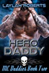 Hero Daddy (MC Daddies #2)