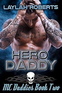 Hero Daddy (MC Daddies #2)