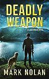Deadly Weapon (Jake Wolfe #5)