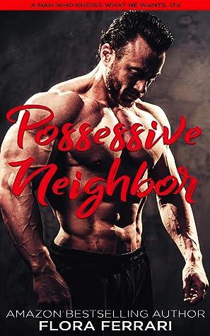 Possessive Neighbor