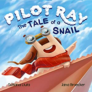 Pilot Ray - The Tale Of A Snail
