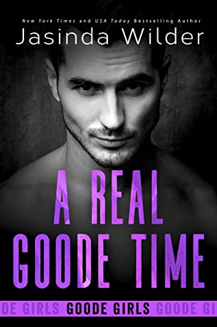 A Real Goode Time (Goode Girls, #4)