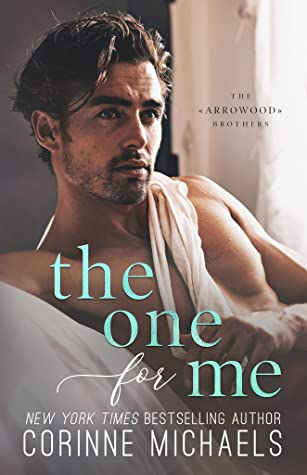 The One for Me (The Arrowood Brothers, #3)