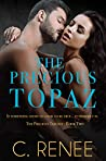 The Precious Topaz  (The Precious Trilogy, #2)