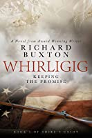 Whirligig: Keeping The Promise (Shire's Union #1)