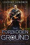 The Forbidden Ground (Death Before Dragons 4.5)