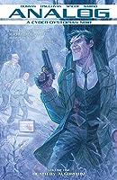 Analog: A Cyborg-Dystopian Noir, Vol. 1: Death by Algorithm