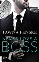 Never Love a Boss (First Impressions 2)