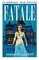 Fatale #04: Modlitba za déšť