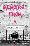 Memoirs... From a Council Estate