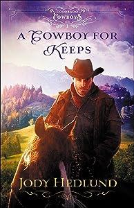 A Cowboy for Keeps (Colorado Cowboys, #1)