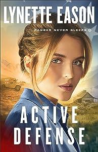 Active Defense (Danger Never Sleeps, #3)