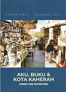 Aku, Buku & Kota Kaherah: Kembara Sang Pencinta Buku