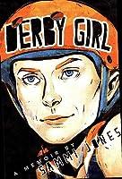 Derby Girl: A Memoir