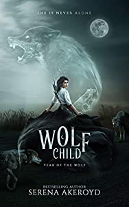 Wolf Child (The Year of the Wolf #1)