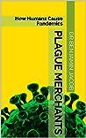 Plague Merchants:...