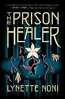 The Prison Healer (The Prison Healer, #1)