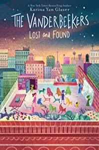 The Vanderbeekers Lost and Found (The Vanderbeekers, #4)