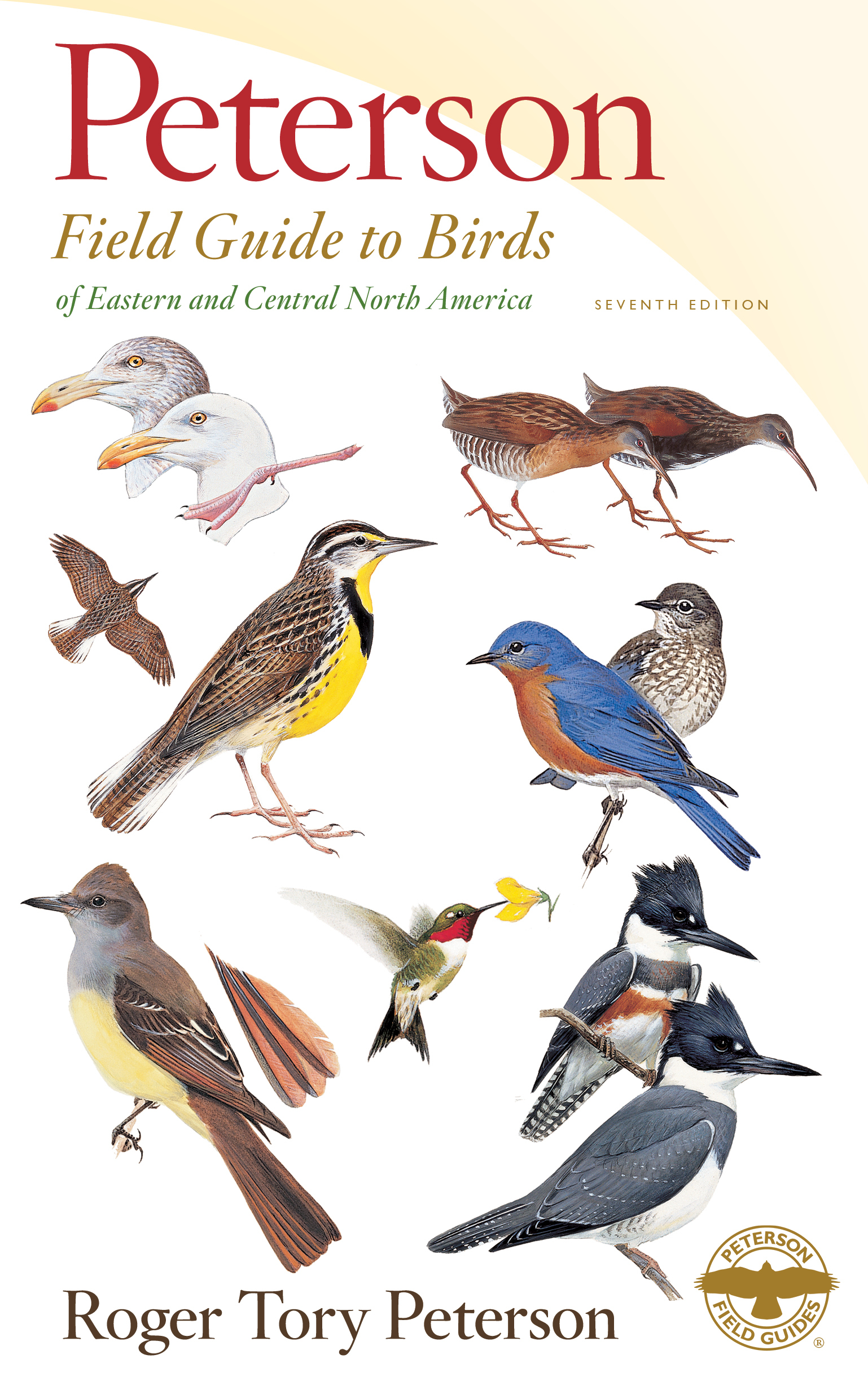 Peterson Field Guide to Birds of Eastern  Central North America, Seventh Edition