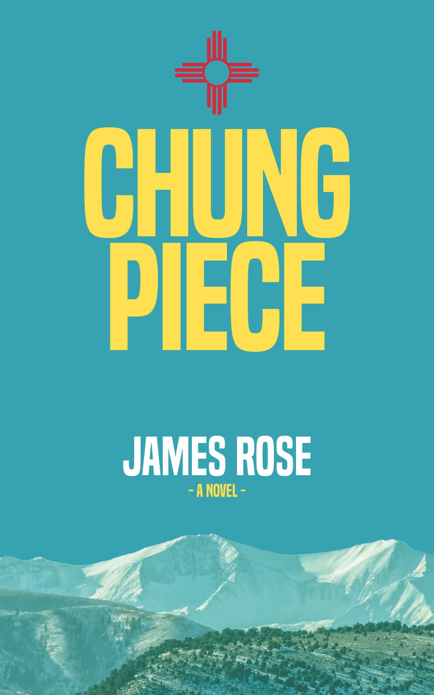 Chung Piece James Rose