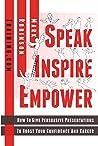 Speak Inspire Empower by Mark    Robinson