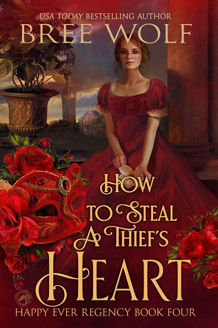 How to Steal a Thief's Heart (Happy Ever Regency, #4)