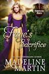Faye's Sacrifice by Madeline  Martin