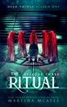 The Ritual (Dead Things #1.3)