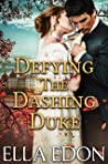 Defying the Dashing Duke