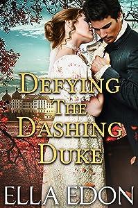 Defying the Dashing Duke