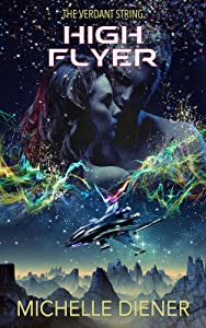 High Flyer (Verdant String, #4)