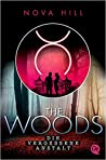 Die vergessene Anstalt (The Woods, #1)