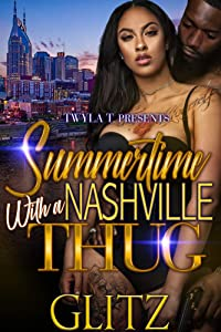 Summertime With A Nashville Thug
