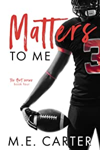 Matters to Me (Hart, #4)
